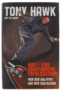 Tony Hawk 900 - Eine abgefahrene Erfolgsstory Buch