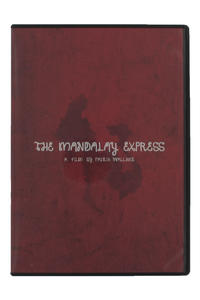 Visual Traveling The Mandalay Express DVD